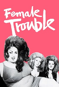 Watch female trouble online free
