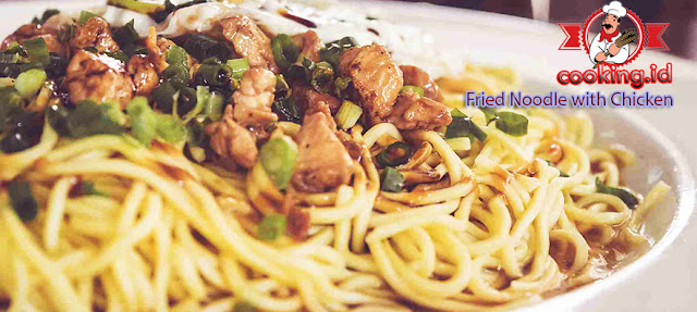 Fried Noodle (Bakmie Goreng) with Chicken