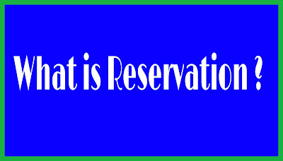 What is Reservation