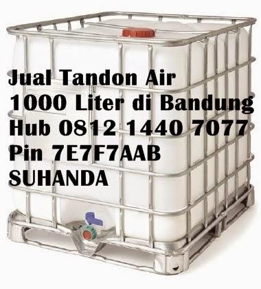 Anda Cari Tandon Air 1000 Liter Di Bandung Hub 0812 1440 7077 Pin 7E7F7AAB SUHANDA Kami Mempunyai Stok Banyak Dengan Harga MURAH Dan Kualitas BAGUS