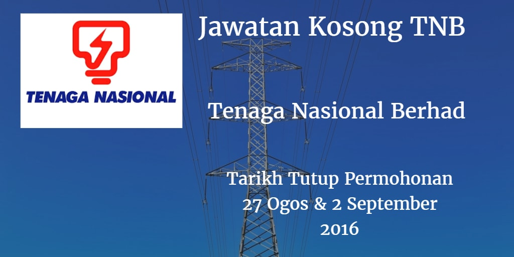 Jawatan Kosong TNB 27 Ogos & 2 September 2016