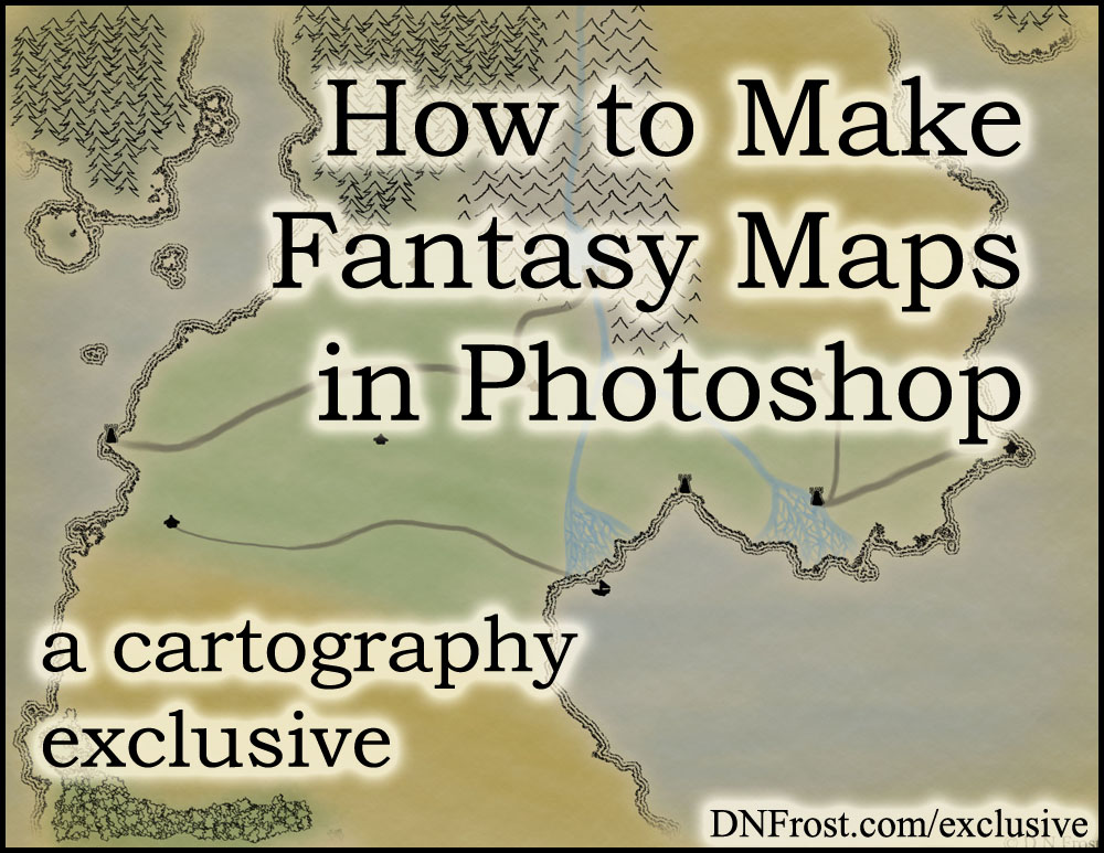 How to Make Fantasy Maps in Photoshop: download your guide http://www.dnfrost.com/2017/05/how-to-make-fantasy-maps-in-photoshop.html #TotKW A cartography exclusive by D.N.Frost @DNFrost13 Part of a series.