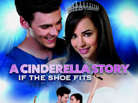 Film A Cinderella Story: If the Shoe Fits (2016) Film Subtitle Indonesia Full Movie Gratis