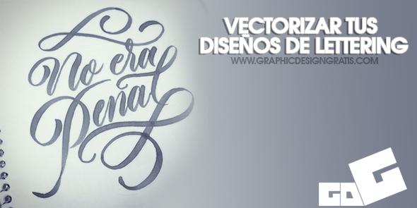 [Tutorial]Vectorizar tus diseños de lettering