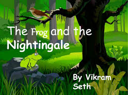 CBSE Guess Questions from 10th English Poetry - The Frog and the Nightingale by Vikram Seth