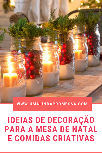 Ideias de decoração para a mesa de Natal