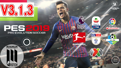 PES 2019 Mobile Android Minimum Patch 2019 ( PES 2019 v3.1.3 )