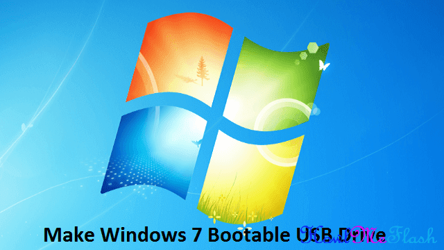 How to Make Windows 7 Bootable USB Drive