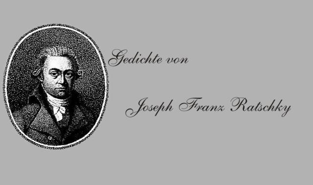 von Joseph Franz Ratschky