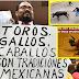 PAN Y PRD del Congreso de Veracruz despenaliza peleas de gallos y vaquilladas...SON UNA TRADICIÓN