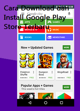Cara Download dan Install Google Play Store Terbaru