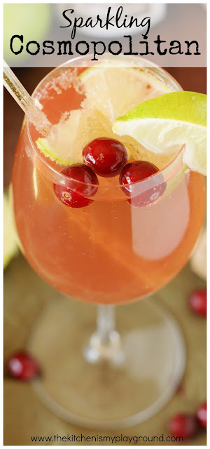 Sparkling Cosmopolitan ~ Perfect for girls' night in, brunch, or a random Tuesday.  Or, with it's beautiful cranberry base and garnish, for Thanksgiving sipping, too!  www.thekitchenismyplayground.com