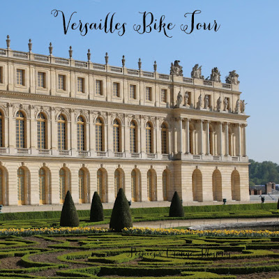 Going to Versailles and going on a bike tour! A MUST do for visiting Versailles!