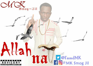LATEST 🔥 : MK ~ Allah Na || Free Download