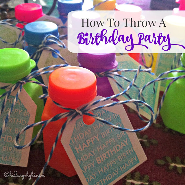 How To Throw a Birthday Party