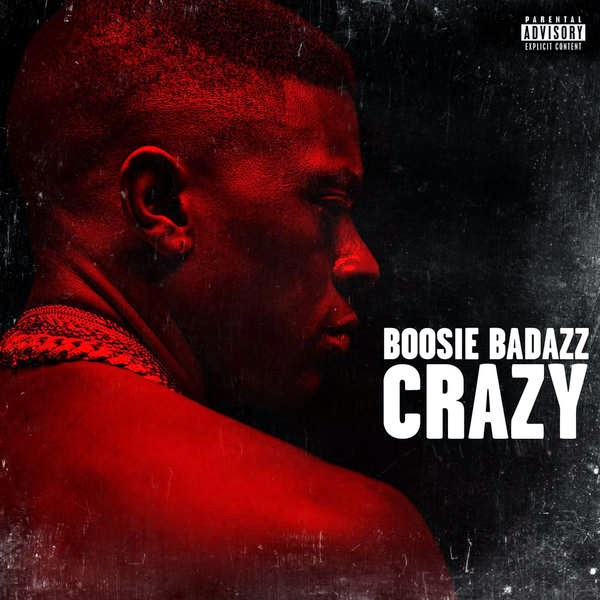 Boosie Badazz - Crazy - Single Cover