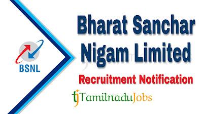 BSNL Recruitment 2019, BSNL Recruitment Notification 2019, Latest BSNL recruitment