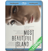 MOST BEAUTIFUL ISLAND (2017) 1080P HD MKV ESPAÑOL LATINO