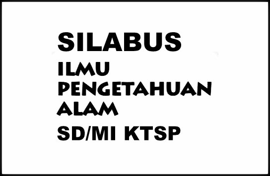 Download Contoh Silabus Mapel IPA SD/MI KTSP Lengkap