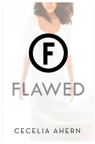Flawed by Cecilia Ahern Book Review