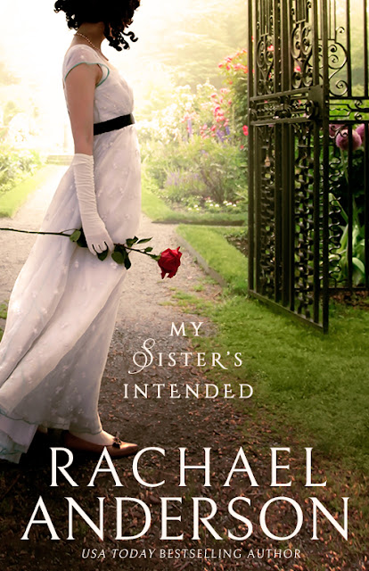 My Sister's Intended (Serendipity Book 1) by Rachael Anderson