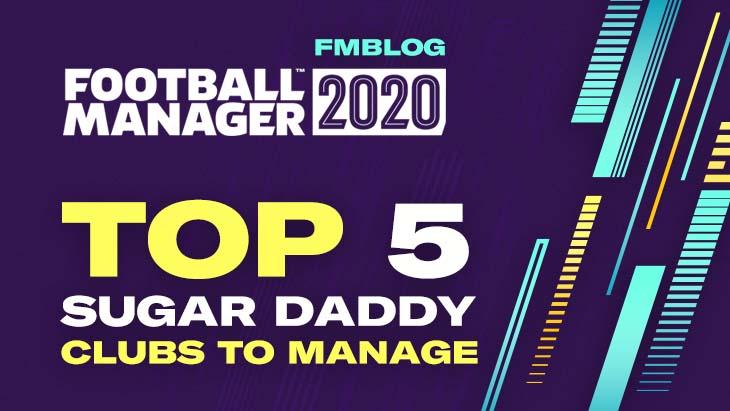 FM20 Sugar Daddy Clubs