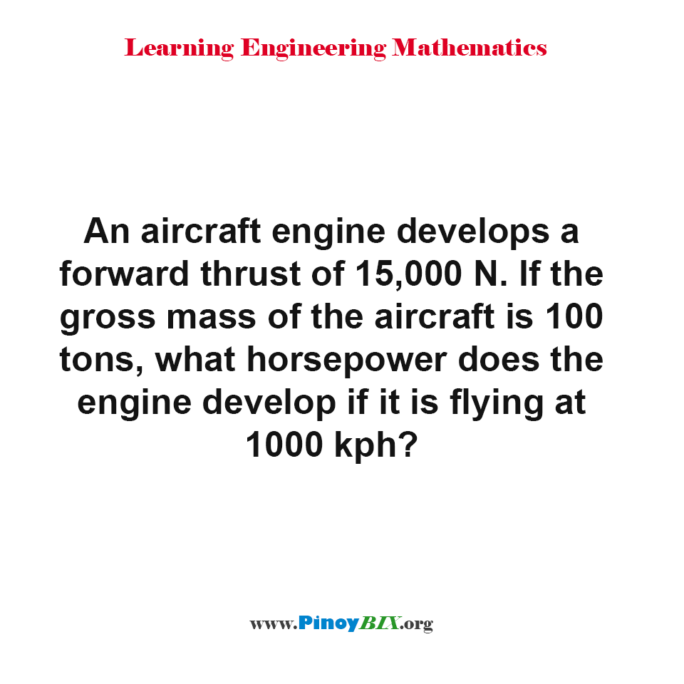 What horsepower does the engine develop if it is flying at 1000 kph?