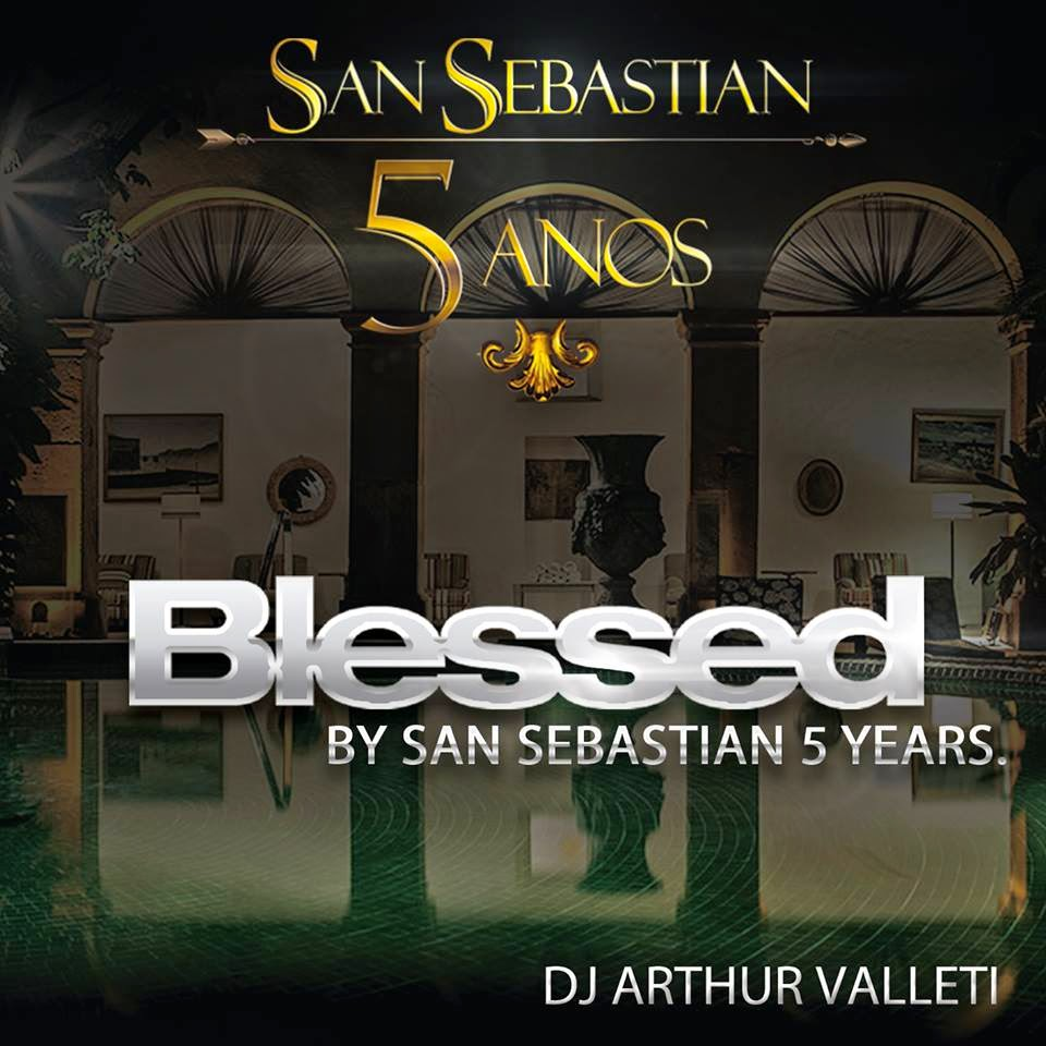 DJ Arthur Valleti - BLESSED By San Sebastian 5 Years