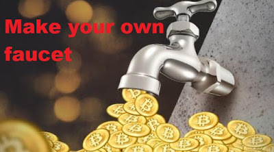 make your own cryptocurrency faucet for free