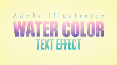 Water Color Text Effect Tutorial in Adobe Illustrator