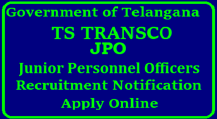 TS TRANSCO JPO Junior Personnel Officers Direct Recruitment Notification 2018 Telangana TRANSCO JPO Recruitment Notificaiton is out for any degree Holders with 100% Written Test Based Recruitment | Get Details about Junior Personnel Officers Recruitment in TS Transmission Corporation Telangana Limited Online Application Form Exam Dates Selection Procedure Scheme Of Examination How to Apply/Upload/Submit Online Application form at http://tstransco.cgg.gov.in Applications are invited On-line from qualified candidates through the proforma Application to be made available on http://tstransco.cgg.gov.in to the post of Junior Personnel Officer. ts-transco-jpo-junior-personnel-officers-recruitment-notification-apply-online-tstransco.cgg.gov.in-download-admit-cards-hall-tickets-answer-key-results-merit-list/2018/08/ts-transco-jpo-junior-personnel-officers-recruitment-notification-apply-online-tstransco.cgg.gov.in-download-admit-cards-hall-tickets-answer-key-results-merit-list.html