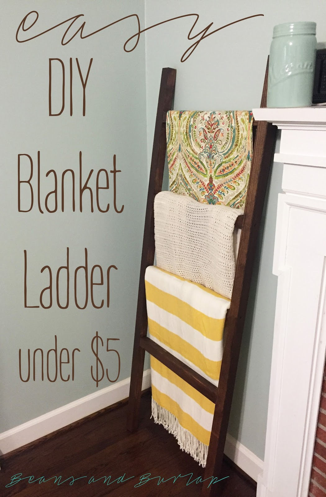 Beans And Burlap Easy Diy Blanket Ladder