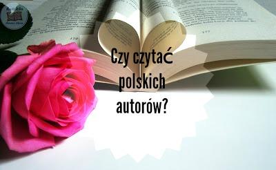 Polscy autorzy, czytać czy nie?