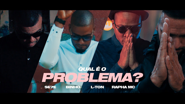 "L-TON, Rapha MC, Binho e Se7e se unem no single / vídeo ""Qual é o problema?"