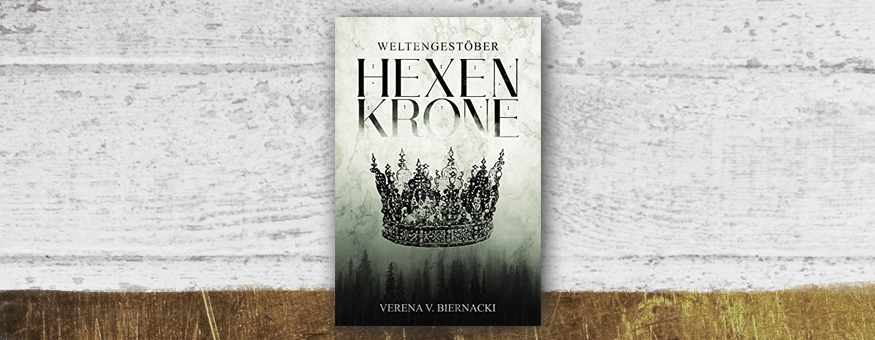 "V. V. Biernackis ""Hexenkrone"" auf meiner Herbst-/Winter-Leseliste // Cover © Verlag/Autor // Grafik © fieberherz.de"