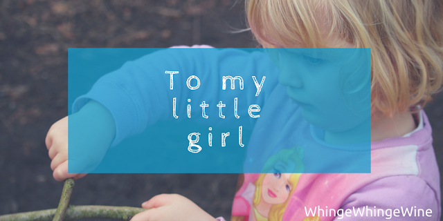 A letter to my little girl on #InternationalWomensDay International Women's Day