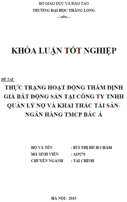 Thực trạng hoạt động thẩm định giá bất động sản tại Công ty TNHH quản lý nợ và khai thác tài sản - Ngân hàng TMCP Bắc Á