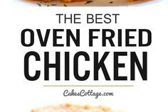 The Best Oven Fried Chicken