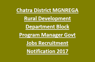 Chatra District MGNREGA Rural Development Department Block Program Manager Govt Jobs Recruitment Notification 2017