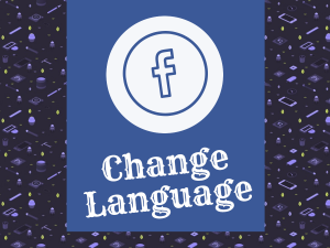 How Do I Change Language Back to English On Facebook