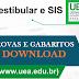 Provas do Sistema de Ingresso Seriado (SIS) e Vestibular UEA