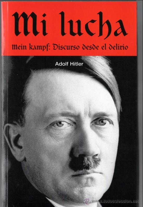 Mi luchab – Adolfo Hitler