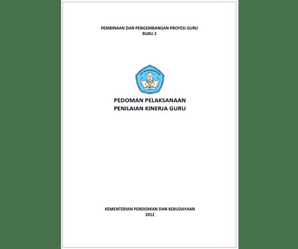 Buku Pedoman Pelaksanaan PKG (Penilaian Kinerja Guru)