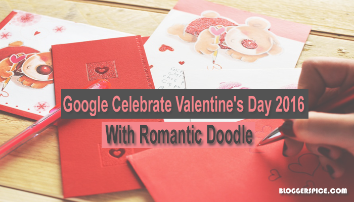 Google Celebrate Valentine's Day 2016 with Romantic Doodle ...
