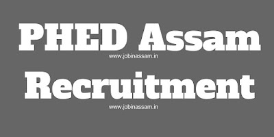PHED Assam Recruitment 2017