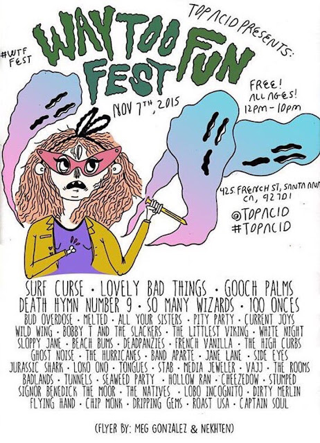 ATTENTION PARENTS: If You Cannot Find Your Kids - They Are Probably at the Way Too Fun Fest (Santa Ana, California) - TODAY!!!!