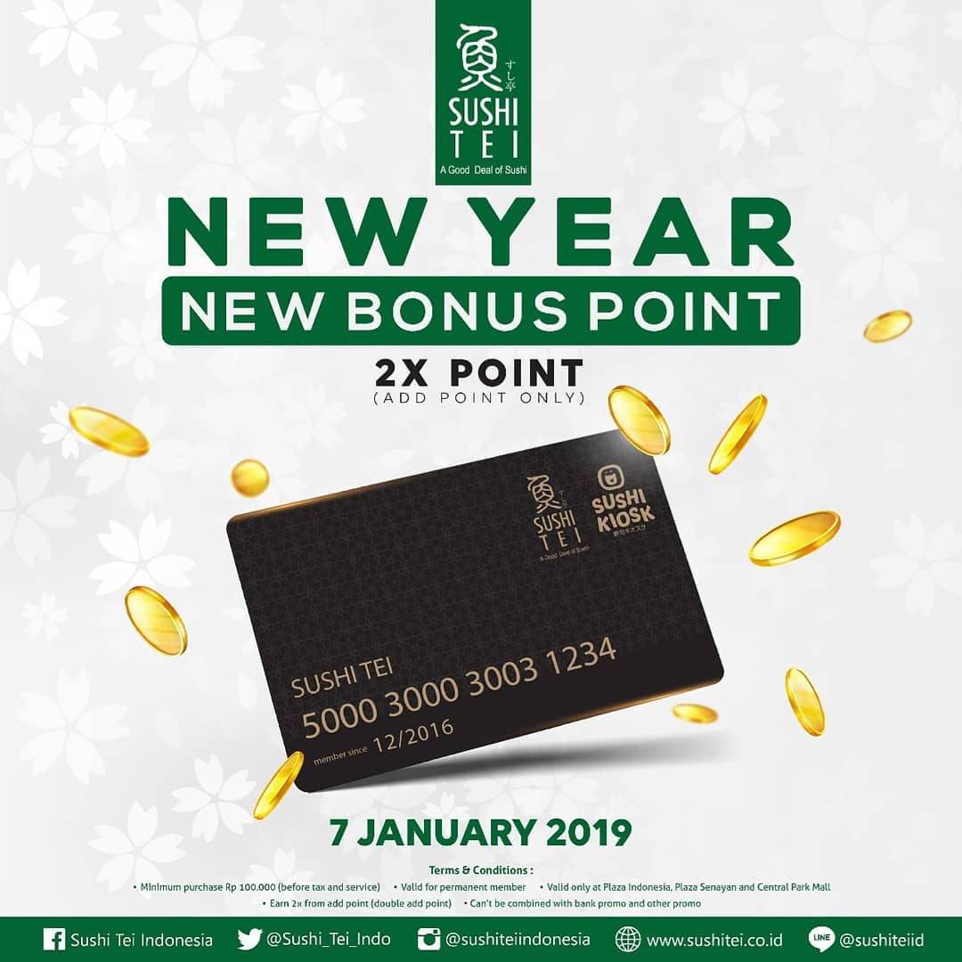 #SushiTEI - Promo New Bonus 2X Point KHUSUS MEMBER (07 Jan 2019)