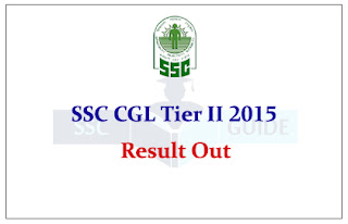 SSC CGL Tier II Result Out:
