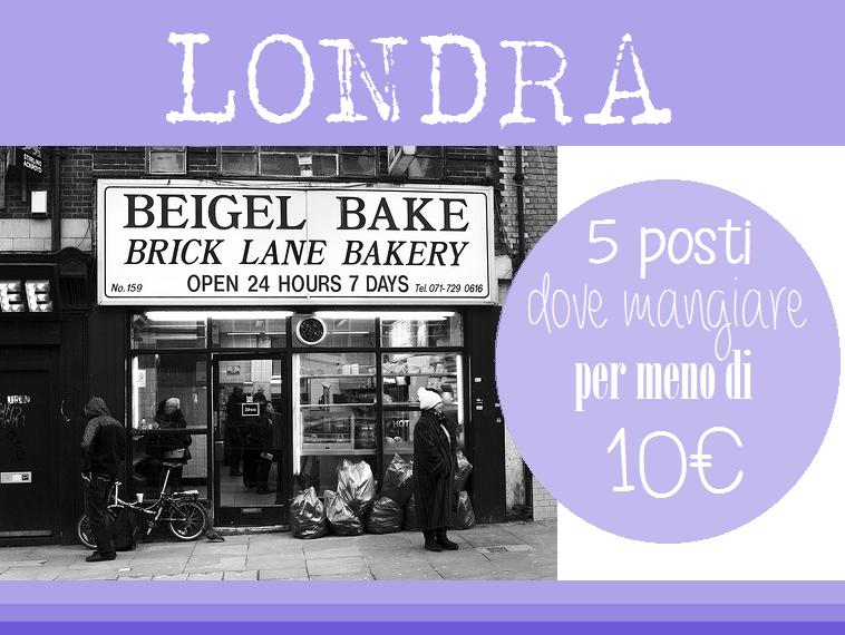 Diario di una travelholic: LONDRA: DOVE MANGIARE CON 10€ (O ...