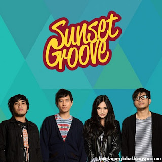 Lirik Lagu Sunset Groove - Lagu Tentangmu